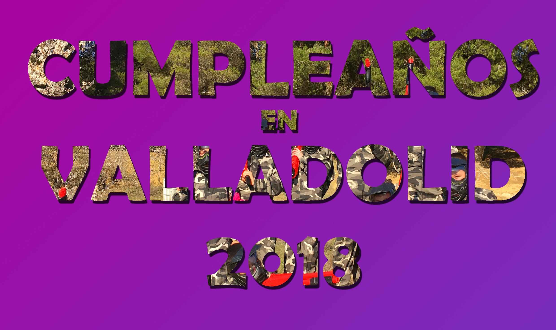 Cumpleaños Valladolid 2018